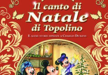 Il Canto di Natale di Topolino! Tutta la magia di Natale racchiusa in un libro