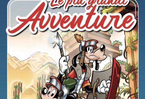 Le più grandi avventure Disney: ecco la nuova raccolta targata Panini Comics