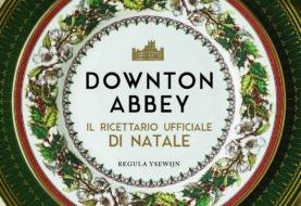 Downton Abbey, Panini Comics presenta il ricettario ufficiale di Natale